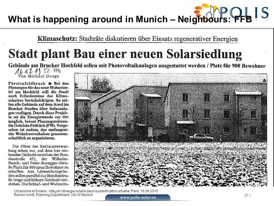 31 / Urbanisme et Solaire : intégrer l'énergie solaire dans la planification urbaine; Paris, 18.06.2010 Ramón Arndt, Planning Department, City Of Muni