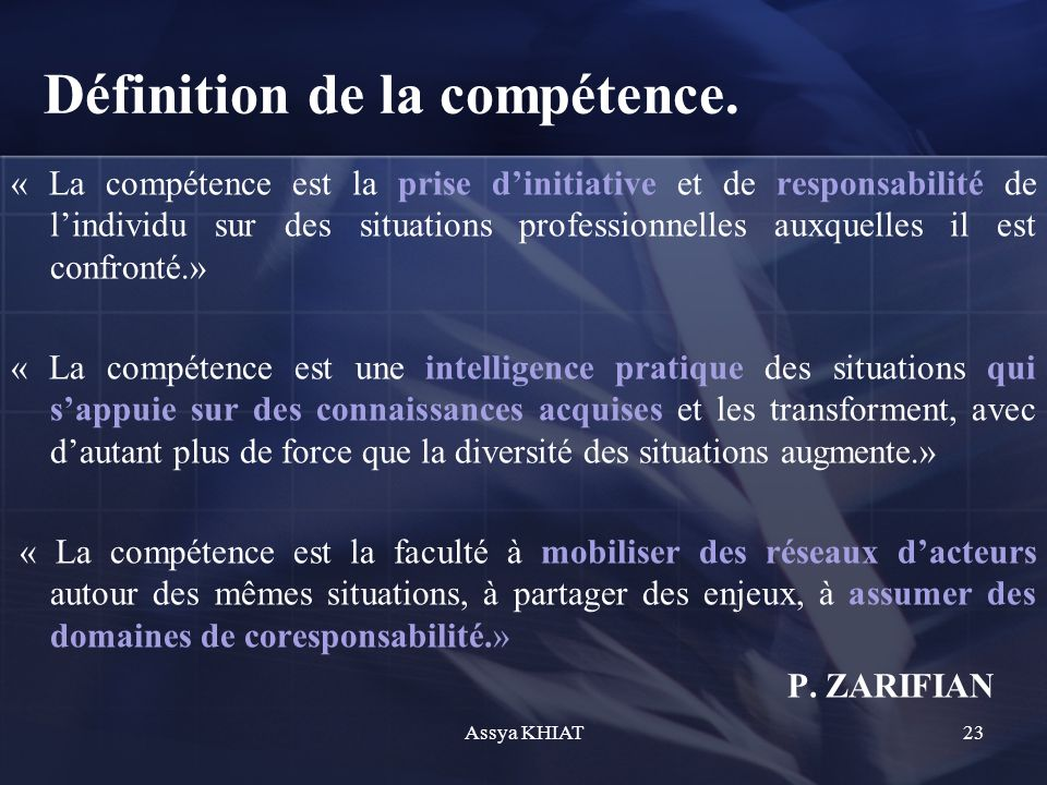 Définition de la compétence.