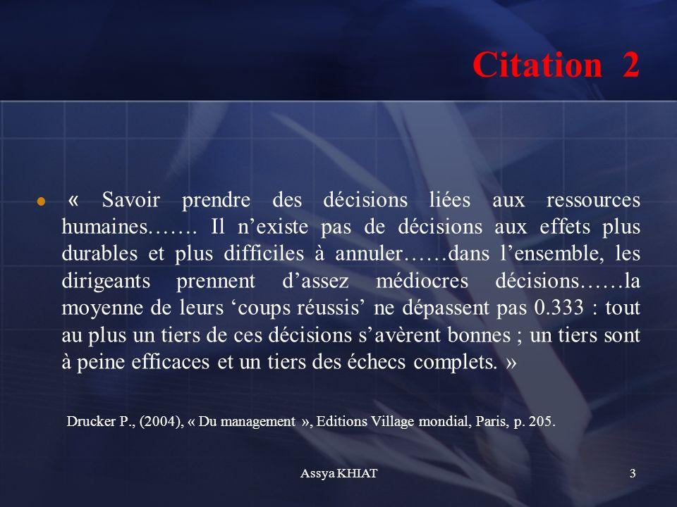 « Savoir prendre des décisions liées aux ressources humaines…….