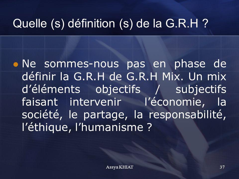 Quelle (s) définition (s) de la G.R.H .