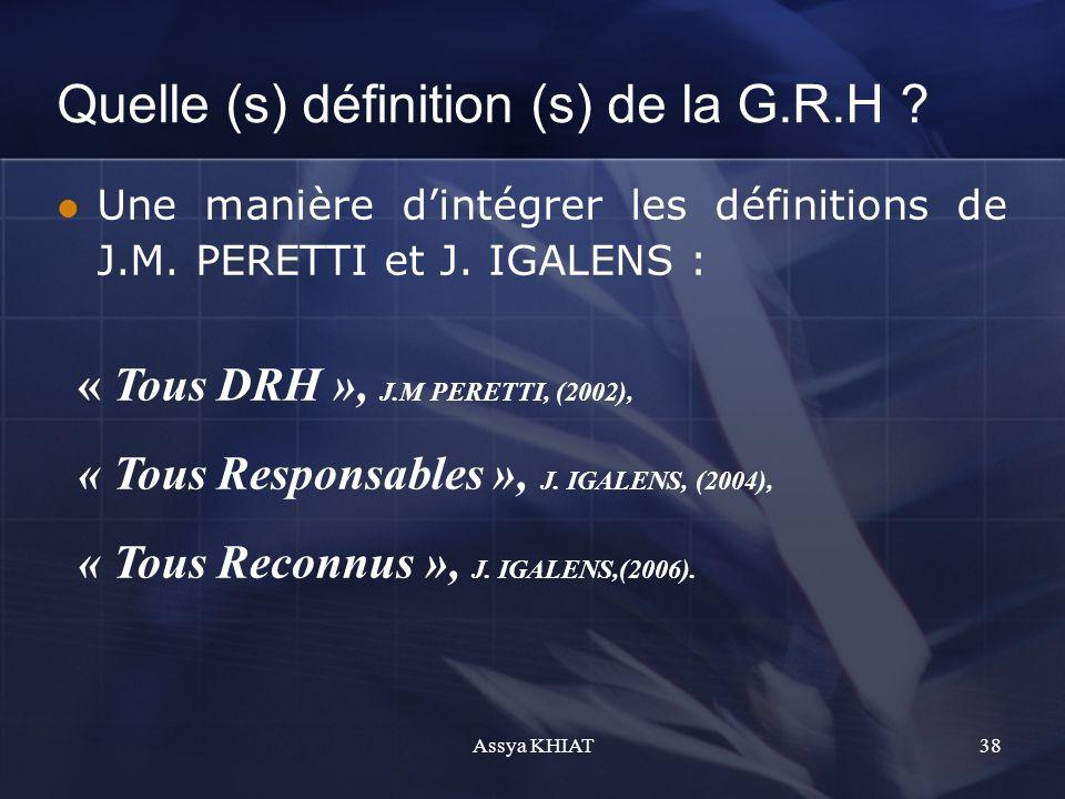 Quelle (s) définition (s) de la G.R.H .Une manière dintégrer les définitions de J.M.