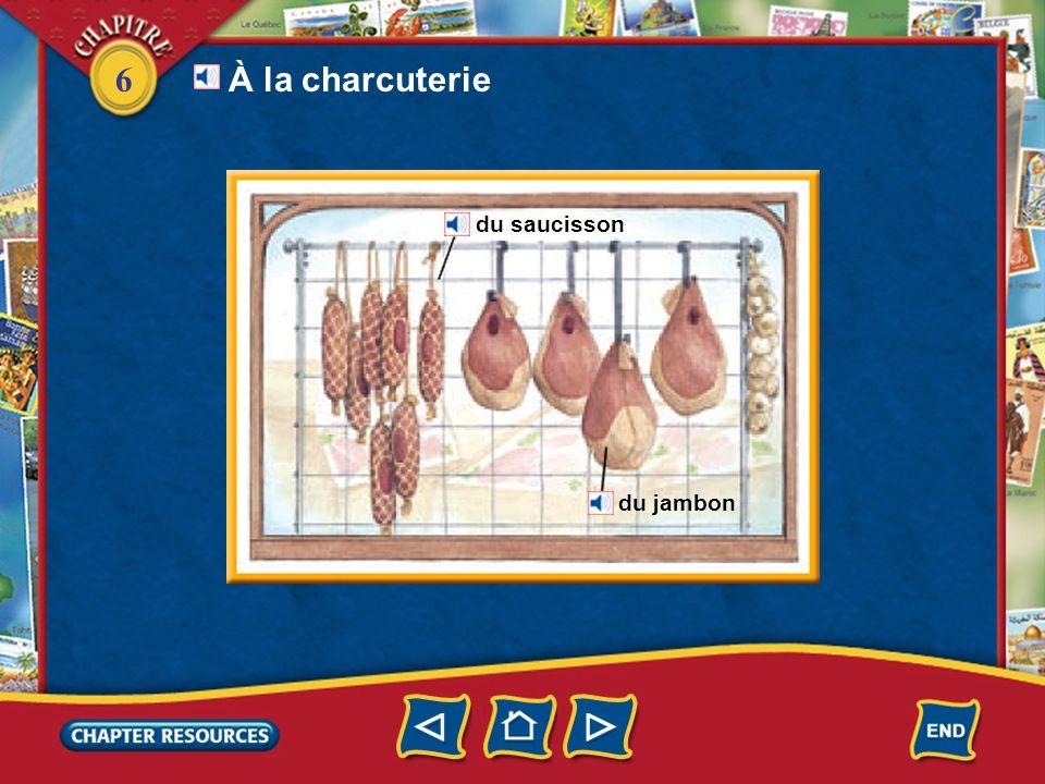 6 du saucisson du jambon À la charcuterie