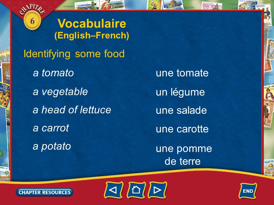 6 Identifying some food une pomme une orange une poire une fraise an apple an orange a pear a strawberry un melon a melon Vocabulaire (English–French)