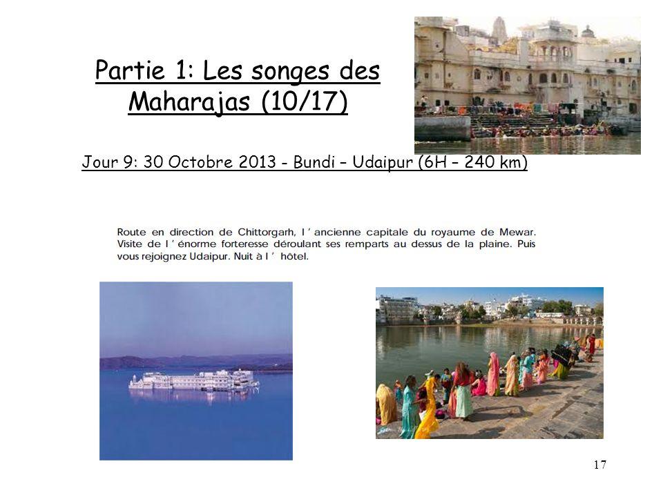 17 Partie 1: Les songes des Maharajas (10/17) Jour 9: 30 Octobre 2013 - Bundi – Udaipur (6H – 240 km)