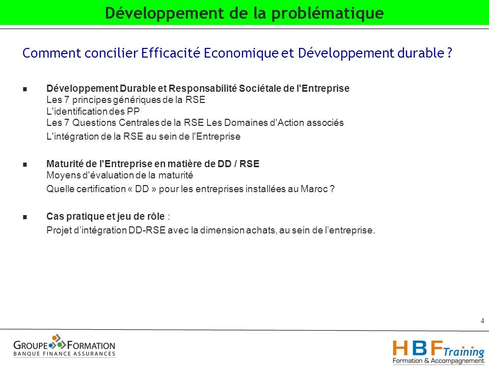 Comment concilier Efficacité Economique et Développement durable ? Développement Durable et Responsabilité Sociétale de l'Entreprise Les 7 principes g