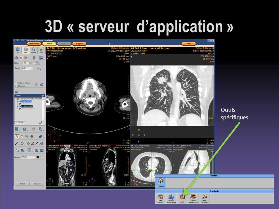 3D « serveur dapplication » Outils spécifiques
