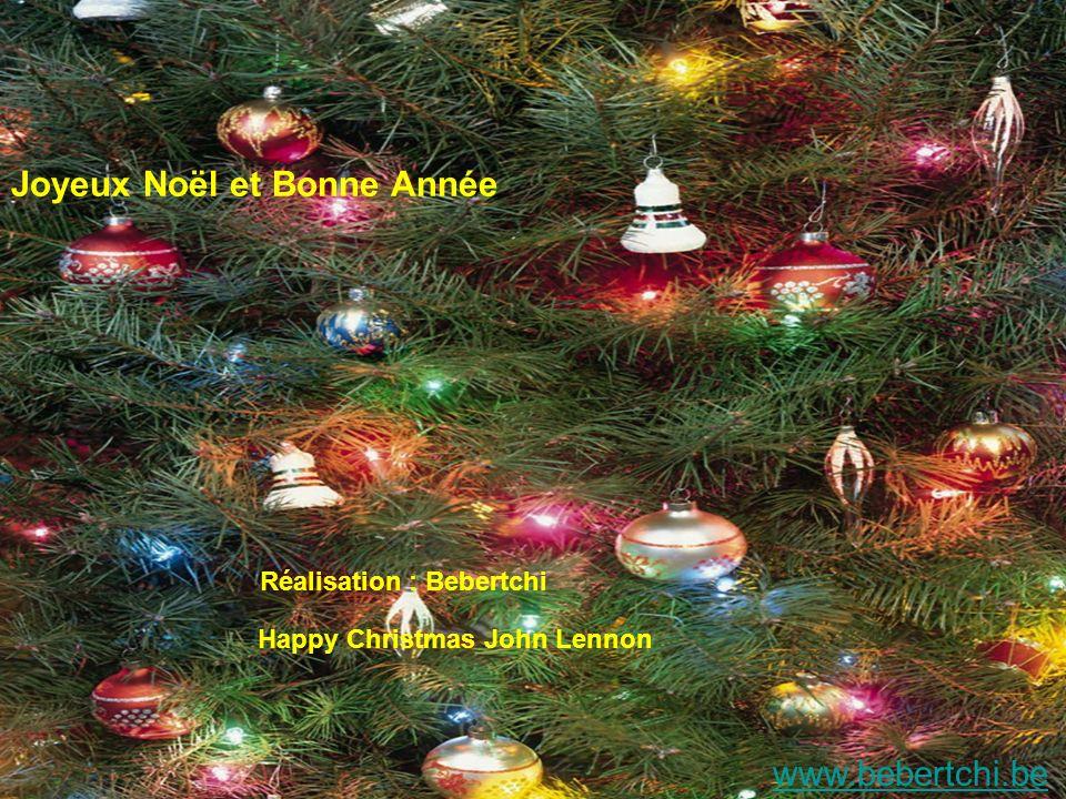 www.bebertchi.be Réalisation : Bebertchi Joyeux Noël et Bonne Année Happy Christmas John Lennon