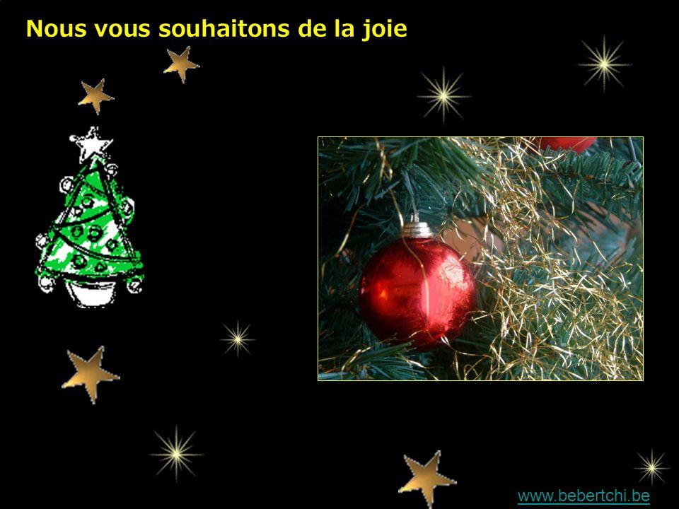 Nous vous souhaitons de la joie www.bebertchi.be