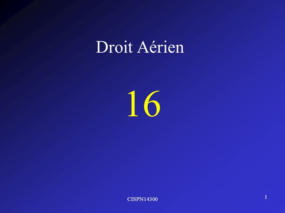 CISPN14300 1 Droit Aérien 16