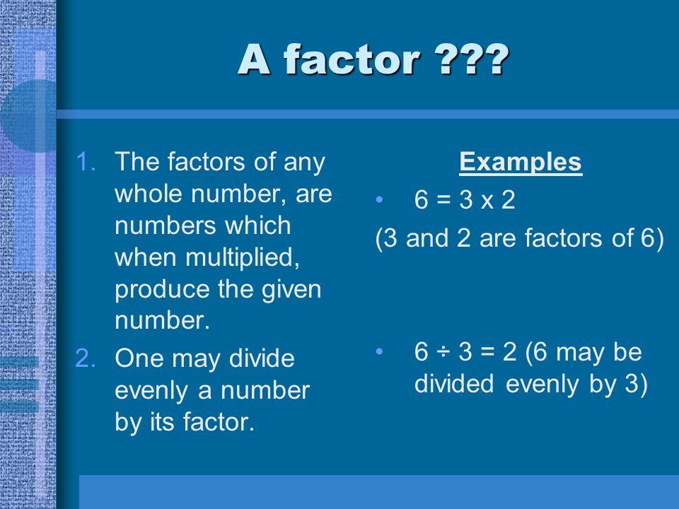 Questions pour toi.1.Est-ce que 6 est un facteur de 42 .