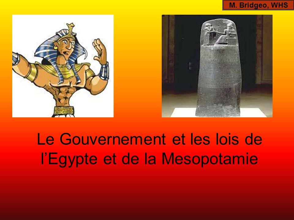 Le Gouvernement et les lois de lEgypte et de la Mesopotamie M. Bridgeo, WHS