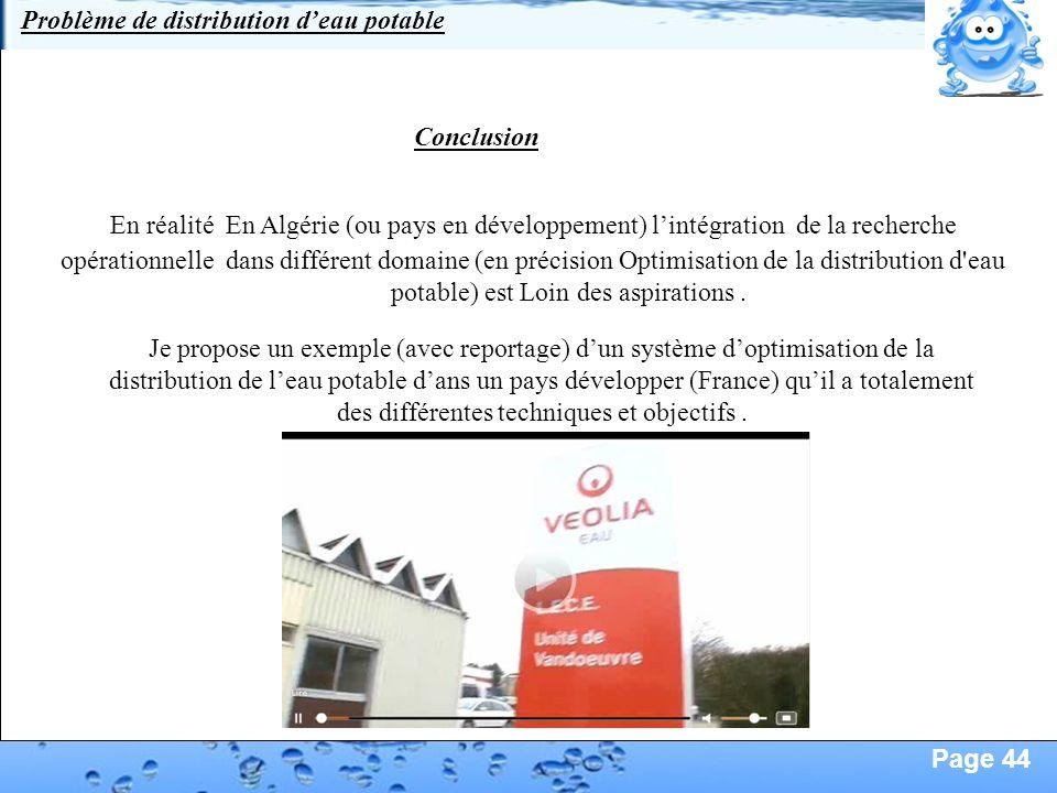 Page 44 Conclusion En réalité En Algérie (ou pays en développement) lintégration de la recherche Je propose un exemple (avec reportage) dun système do