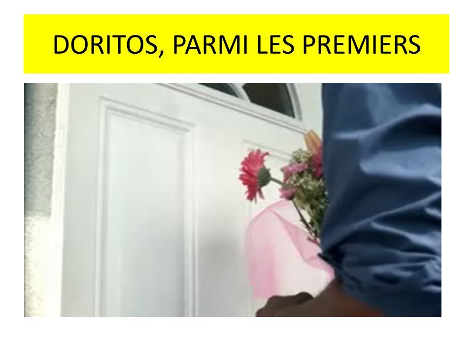 DORITOS, PARMI LES PREMIERS