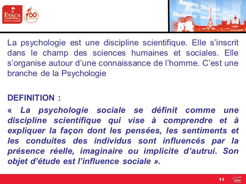 La psychologie est une discipline scientifique. Elle sinscrit dans le champ des sciences humaines et sociales. Elle sorganise autour dune connaissance