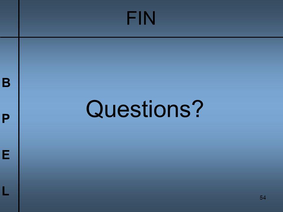 54 BPELBPEL Questions? FIN