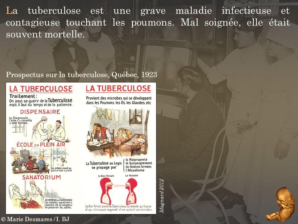 © Marie Desmares / I. BJ La tuberculose est une grave maladie infectieuse et contagieuse touchant les poumons. Mal soignée, elle était souvent mortell