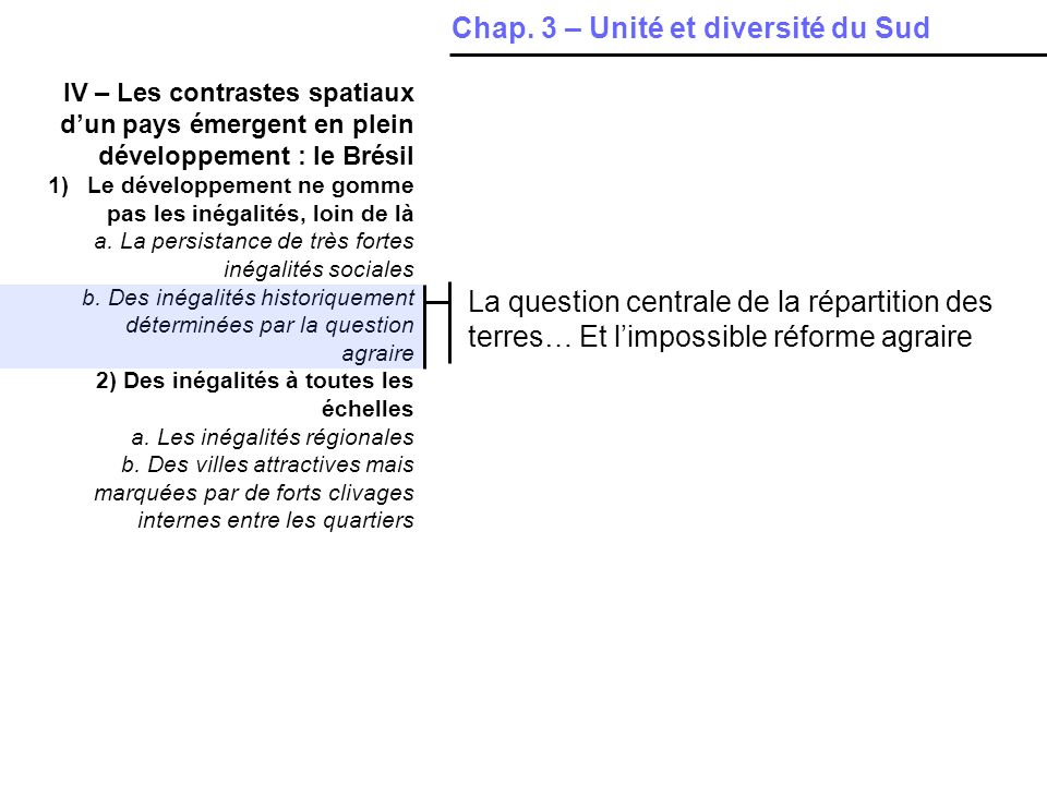 IV – Les contrastes spatiaux dun pays émergent en plein développement : le Brésil 1)Le développement ne gomme pas les inégalités, loin de là a. La per