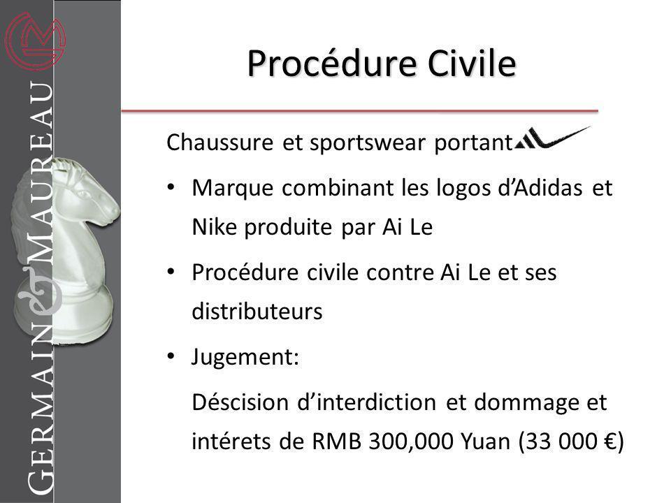 Procédure Civile Chaussure et sportswear portant Marque combinant les logos dAdidas et Nike produite par Ai Le Procédure civile contre Ai Le et ses di