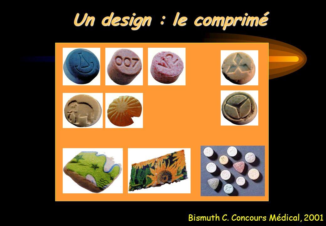 Bismuth C. Concours Médical, 2001 Un design : le comprimé