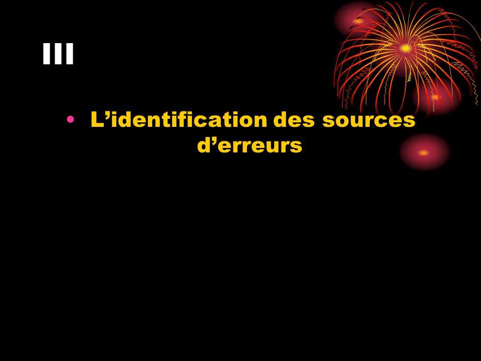 III Lidentification des sources derreurs