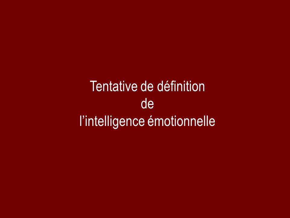 Tentative de définition de lintelligence émotionnelle