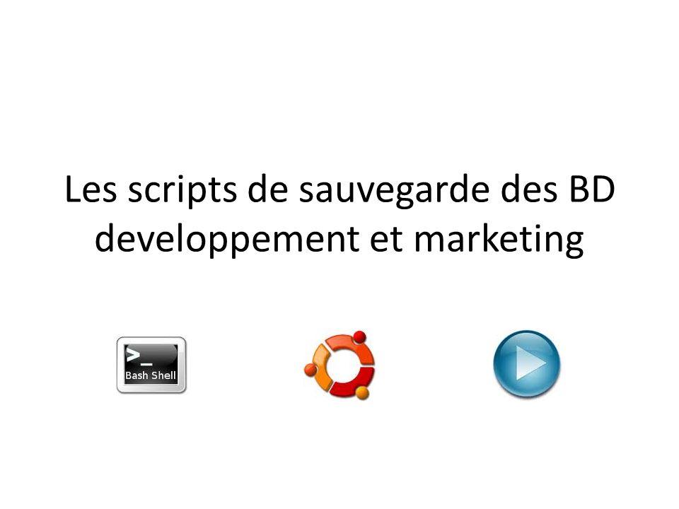 Les scripts de sauvegarde des BD developpement et marketing