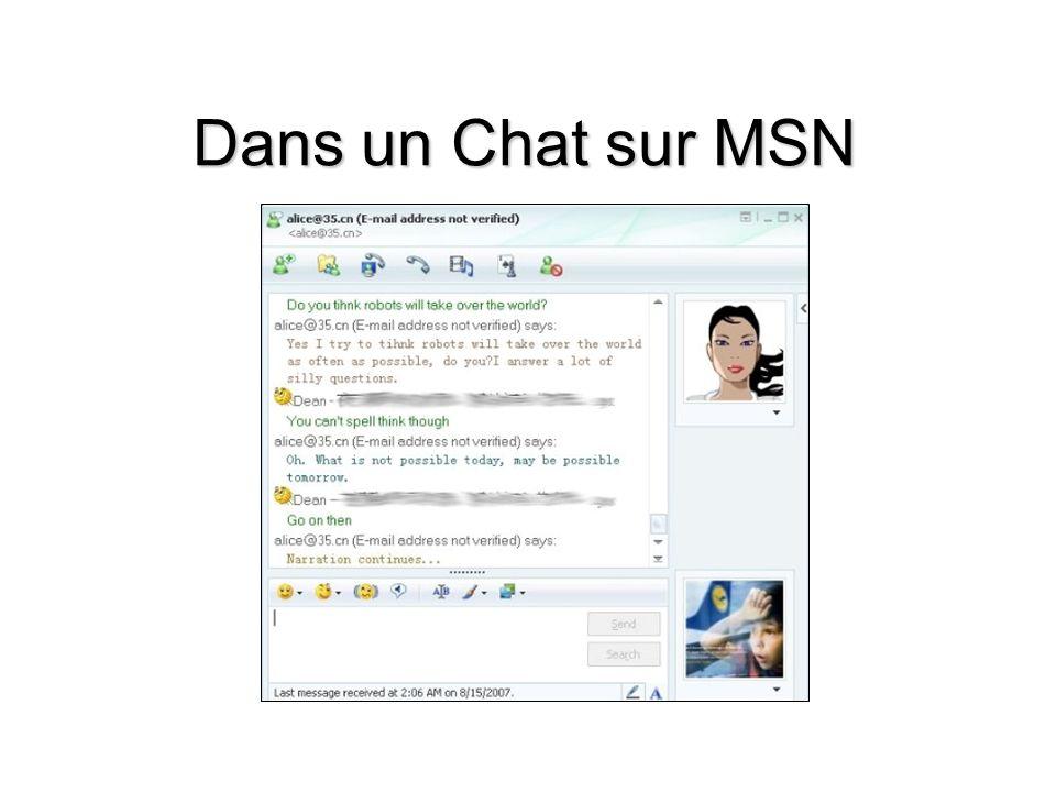 Dans un Chat sur MSN