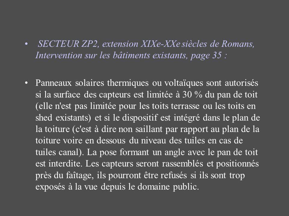 SECTEUR ZP2, extension XIXe-XXe siècles de Romans, Intervention sur les bâtiments existants, page 35 : Panneaux solaires thermiques ou voltaïques sont