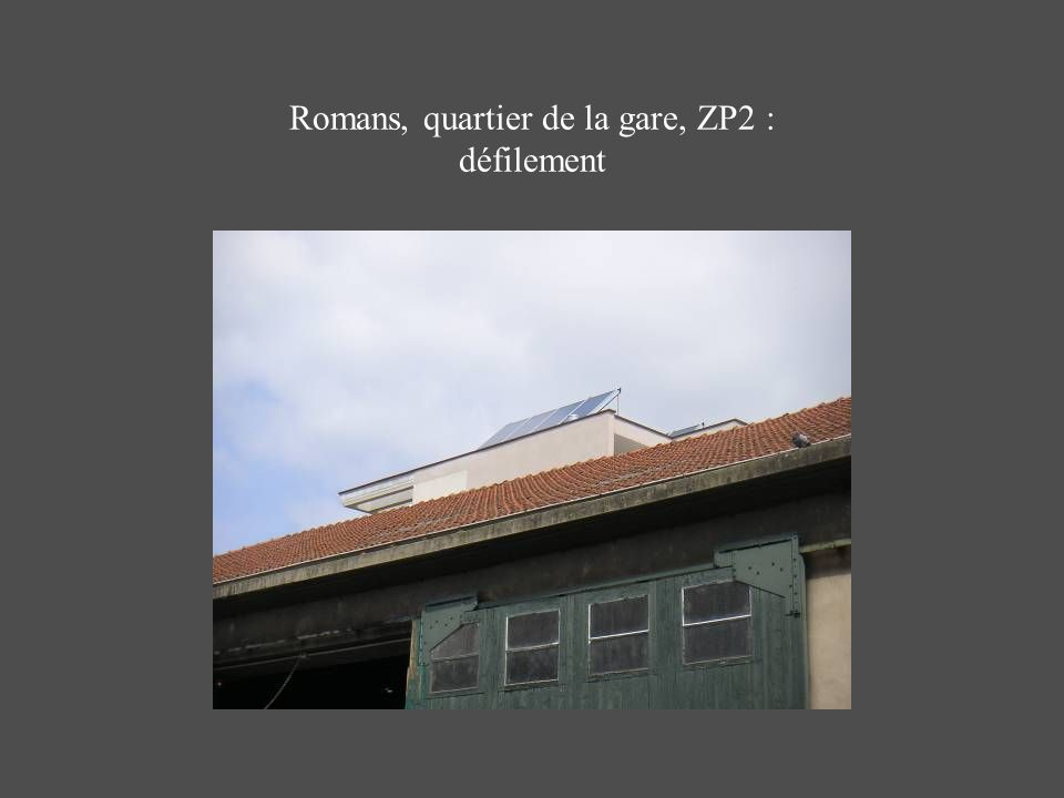 Romans, quartier de la gare, ZP2 : défilement