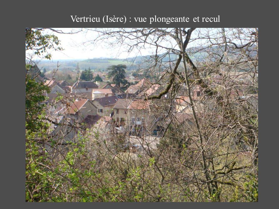 Vertrieu (Isère) : vue plongeante et recul