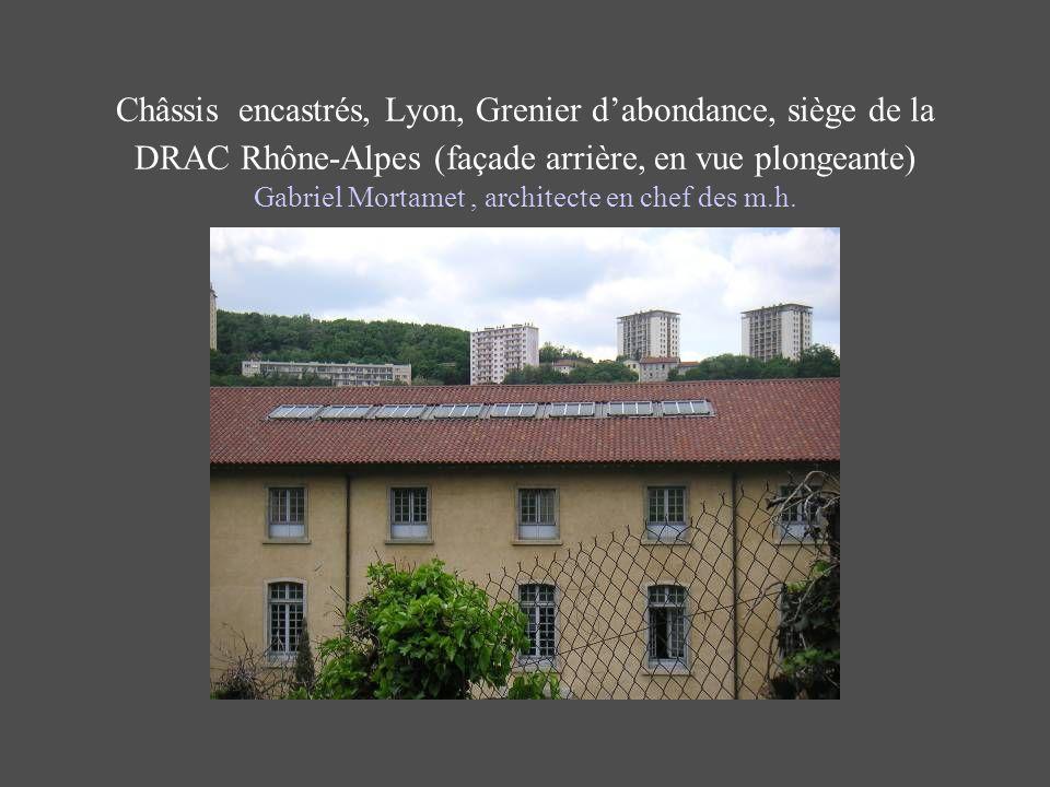 Châssis encastrés, Lyon, Grenier dabondance, siège de la DRAC Rhône-Alpes (façade arrière, en vue plongeante) Gabriel Mortamet, architecte en chef des