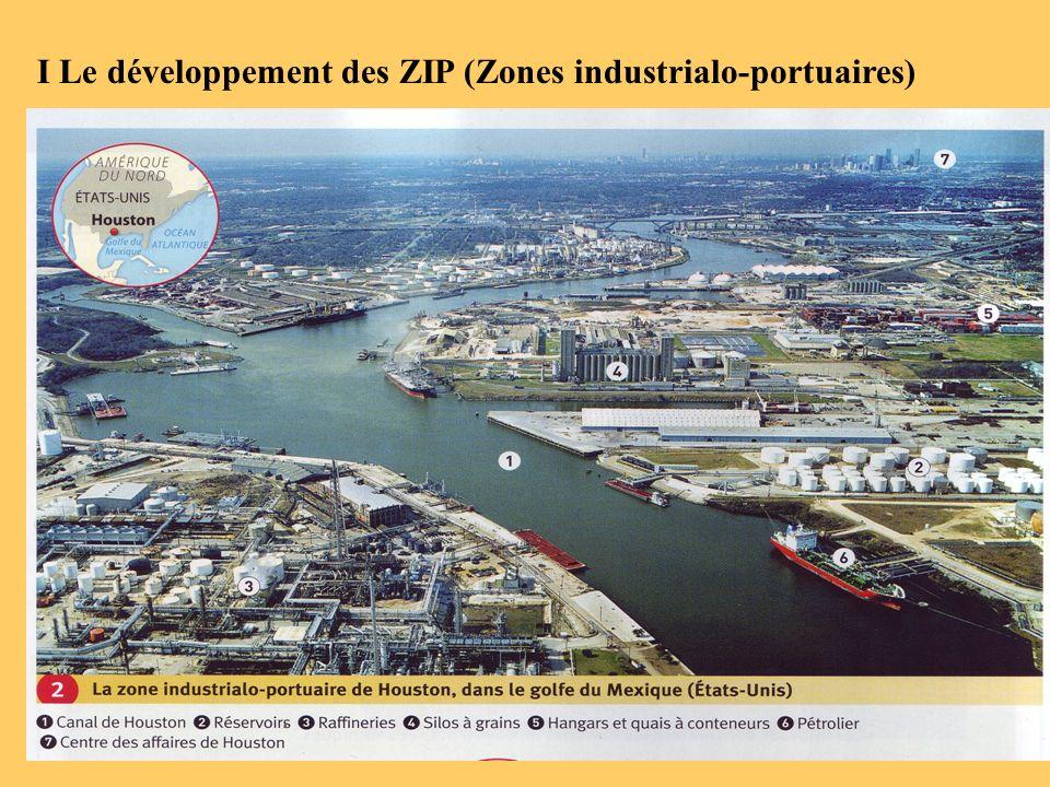 I Le développement des ZIP (Zones industrialo-portuaires)