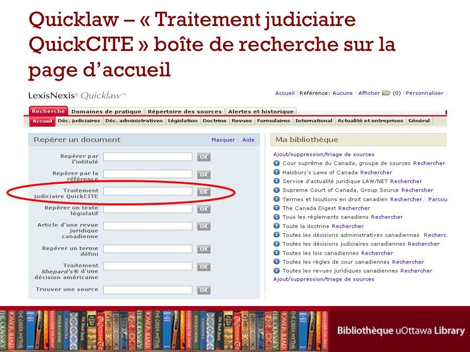 Quicklaw – « Traitement judiciaire QuickCITE » boîte de recherche sur la page daccueil