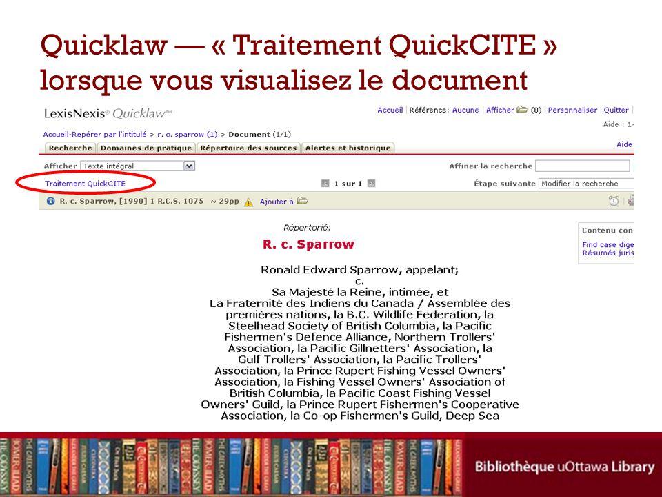 Quicklaw « Traitement QuickCITE » lorsque vous visualisez le document