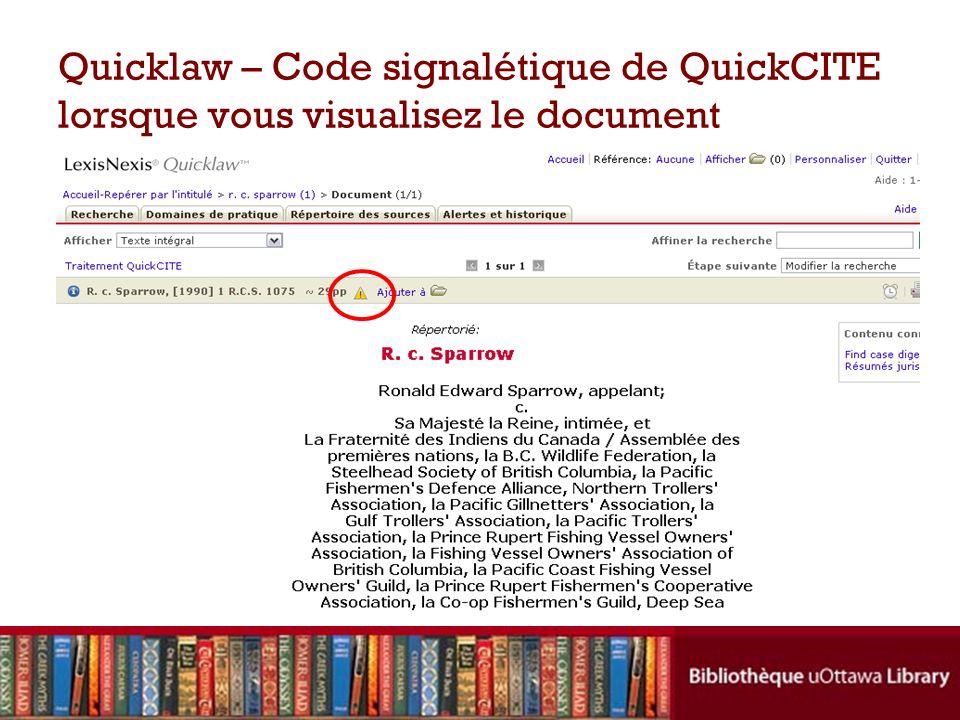 Quicklaw – Code signalétique de QuickCITE lorsque vous visualisez le document