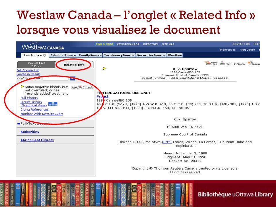 Westlaw Canada – longlet « Related Info » lorsque vous visualisez le document