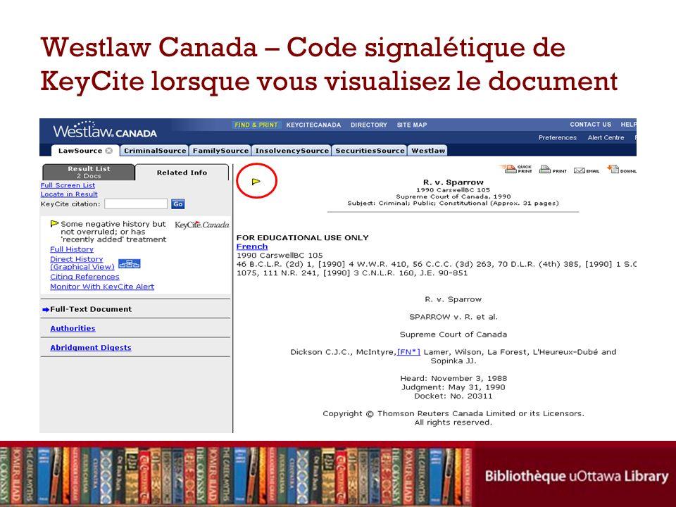 Westlaw Canada – Code signalétique de KeyCite lorsque vous visualisez le document