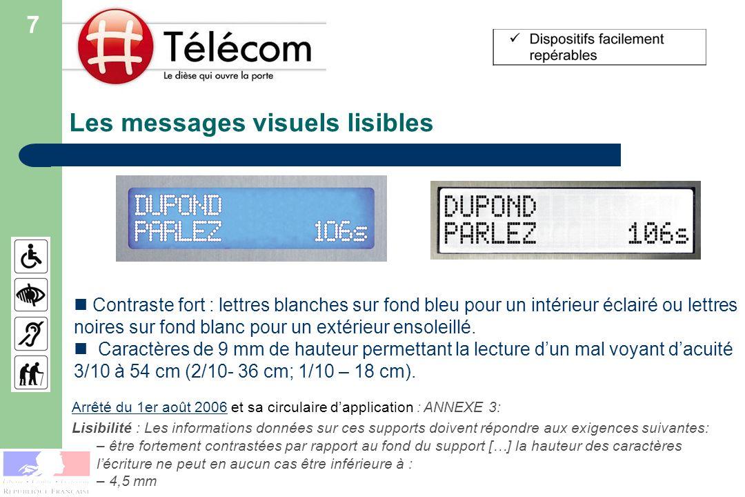 Les messages visuels lisibles Arrêté du 1er août 2006Arrêté du 1er août 2006 et sa circulaire dapplication : ANNEXE 3: Lisibilité : Les informations d