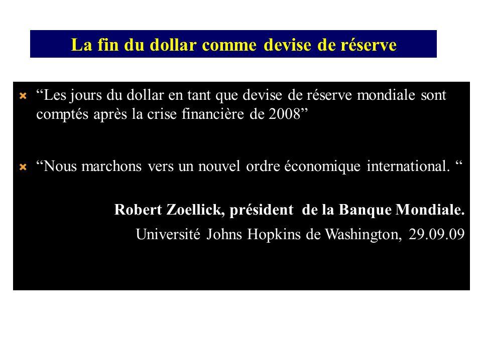 Les jours du dollar en tant que devise de réserve mondiale sont comptés après la crise financière de 2008 Nous marchons vers un nouvel ordre économiqu