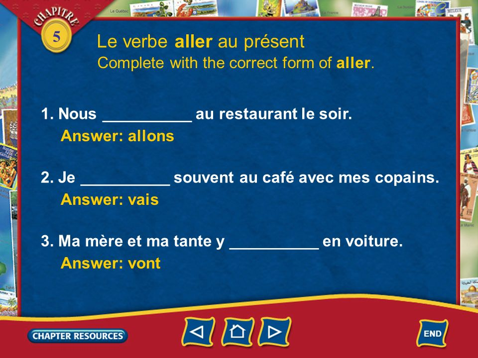 5 Le verbe aller au présent 3. As you already know, the verb aller is also used to express how you feel. Ça va? Oui, ça va bien, merci. Comment tu vas