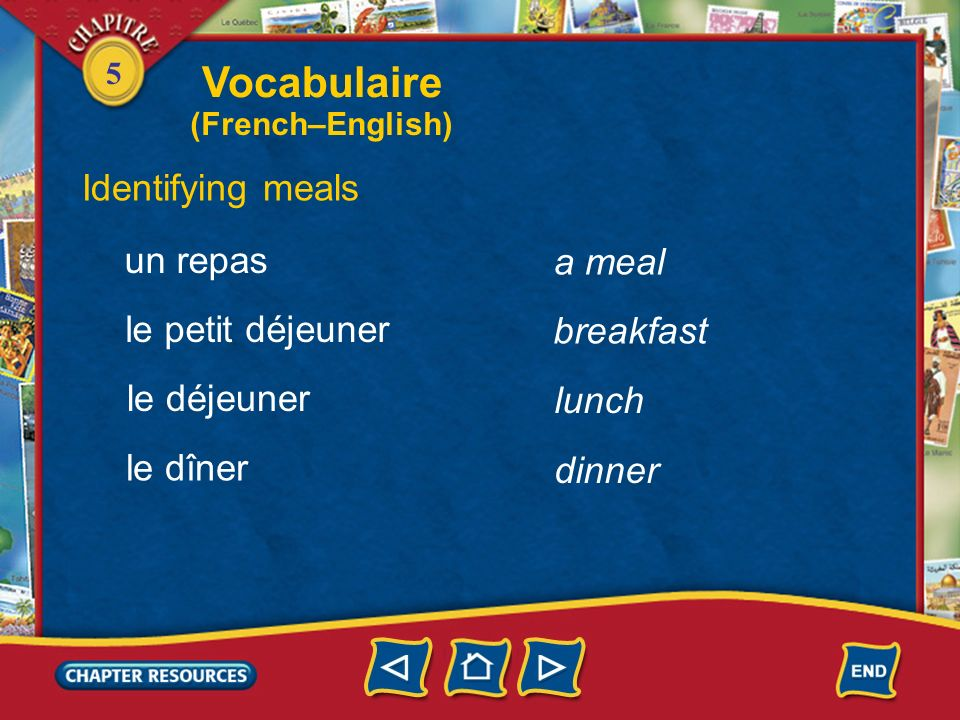 5 Identifying a place setting a spoon une cuillère une nappe une assiette une serviette a plate a tablecloth a napkin Vocabulaire (French–English)