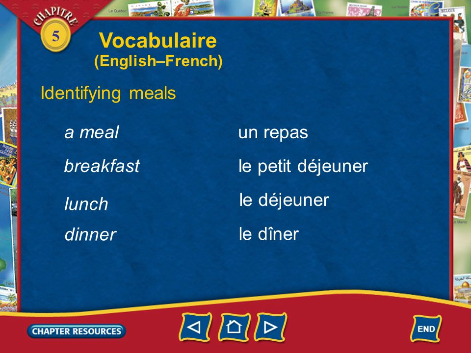 5 Identifying a place setting a spoon une cuillère une nappe une assiette une serviette a plate a tablecloth a napkin Vocabulaire (English–French)