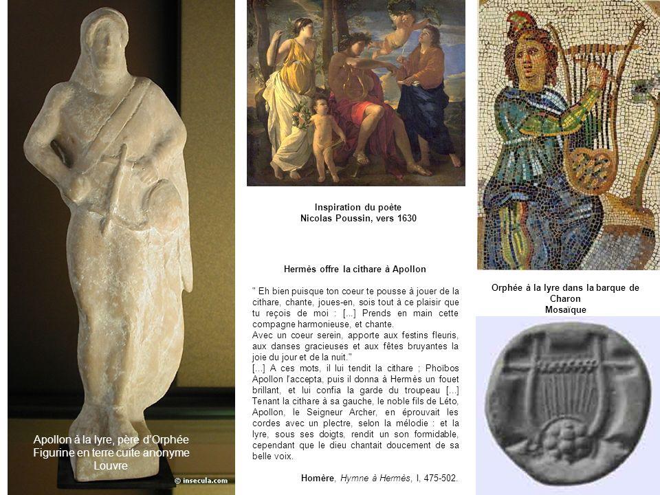 Apollon à la lyre, père dOrphée Figurine en terre cuite anonyme Louvre Inspiration du poète Nicolas Poussin, vers 1630 Orphée à la lyre dans la barque