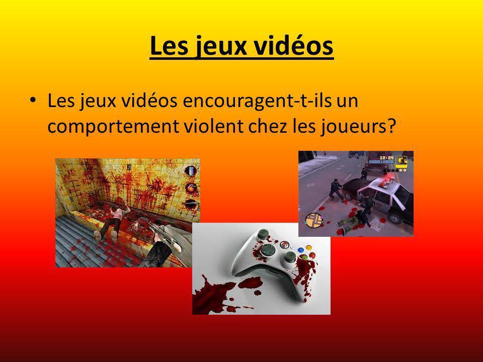Les jeux vidéos Les jeux vidéos encouragent-t-ils un comportement violent chez les joueurs?