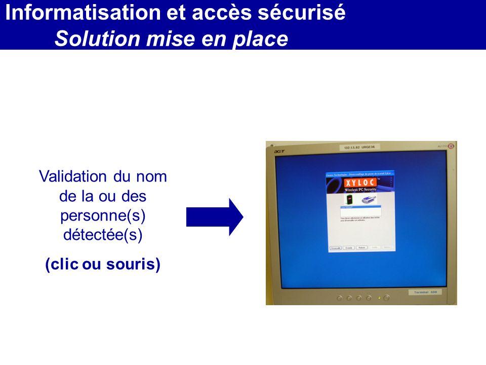 MEDEC - Congrès 2006 : Forum de lInformatique et des N.T.I.C Santé, le vendredi 17 Mars Validation du nom de la ou des personne(s) détectée(s) (clic o