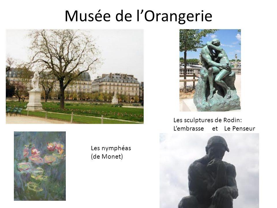 Musée de lOrangerie Les sculptures de Rodin: Lembrasse et Le Penseur Les nymphéas (de Monet)