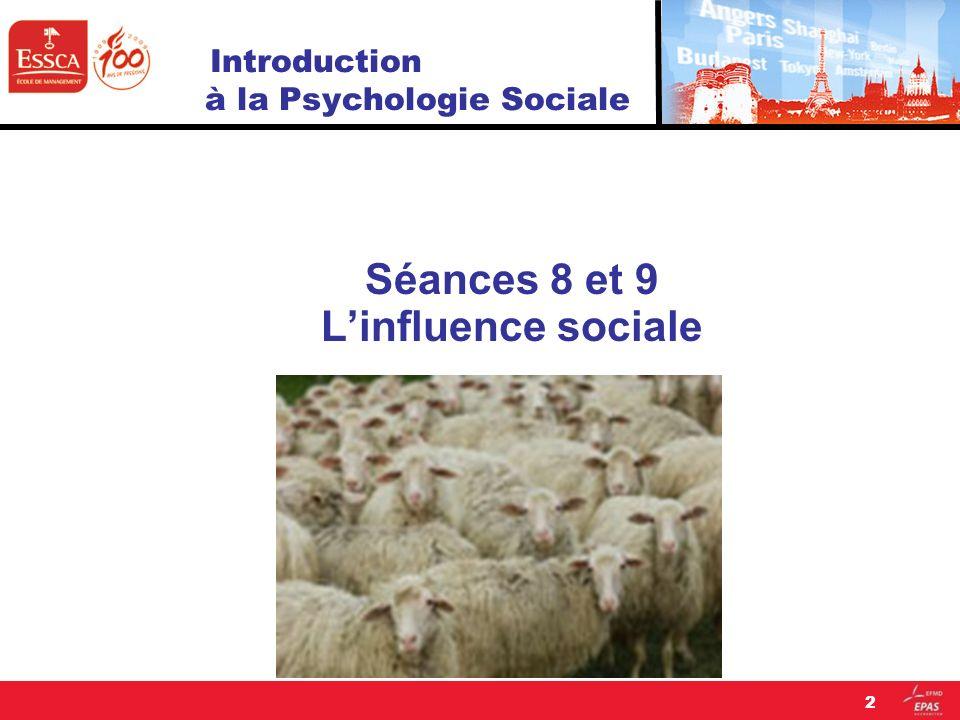- LInfluence sociale : « Linfluence sociale concerne les processus par lesquels les individus et les groupes façonnent, diffusent et modifient leurs modes de pensées et dactions lors dinteractions sociales réelles ou symboliques.