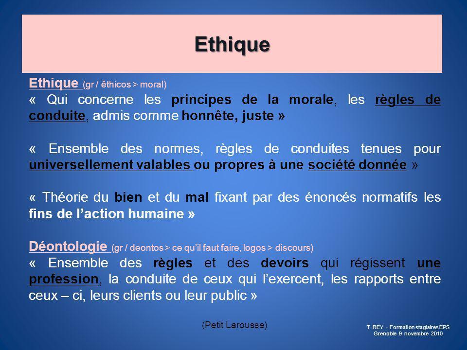 Ethique Ethique (gr / êthicos > moral) « Qui concerne les principes de la morale, les règles de conduite, admis comme honnête, juste » « Ensemble des