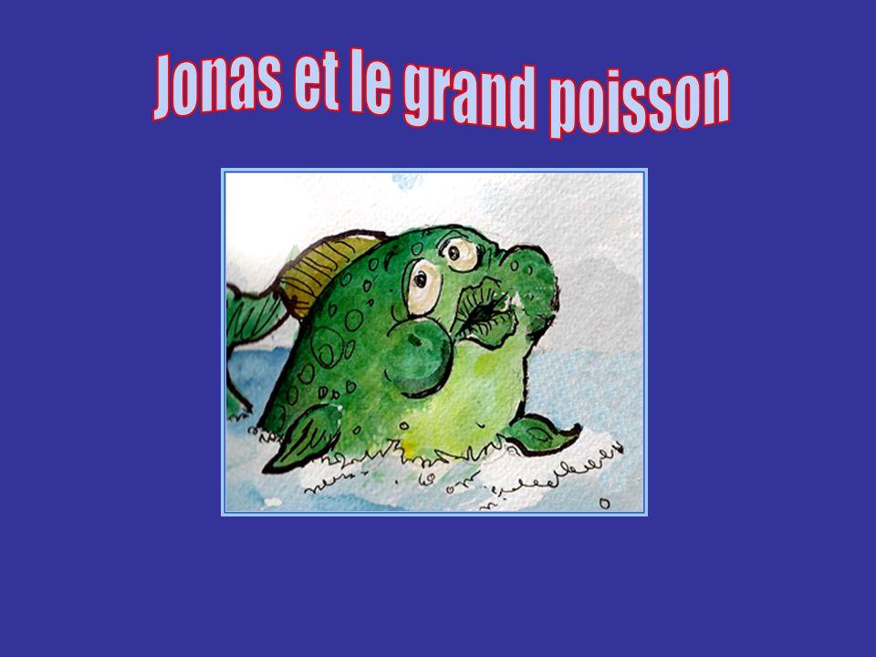 Un jour, il ya longtemps, la Parole de Dieu fut adressée à Jonas.