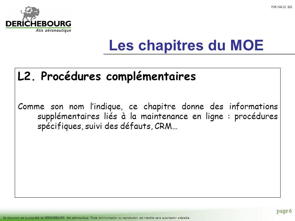 FOR.MAI.02 Ed3 Ce document est la propriété de DERICHEBOURG Atis aéronautique.